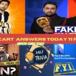 Flipkart Answers today live 11 February | Fake Or Not Fake | Kya Bolti Public | Kaun Who Did It | FYI